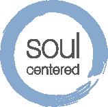 Soul Centered